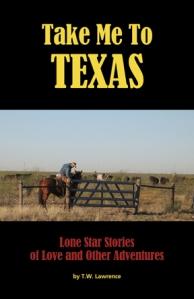 TW Lawrence Take Me To Texas